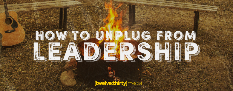 HOW-TO-UNPLUG-FROM-LEADERSHIP.-In-Page-Image